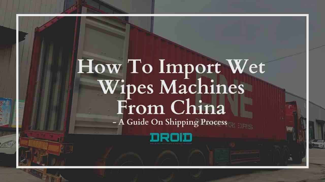 import wet wipes machine from china